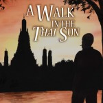 Foreword to A Walk in the Thai Sun